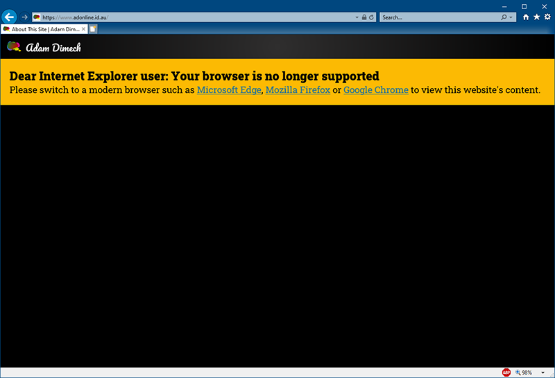 Screen capture of Internet Explorer showing a notice advising that another browser is required.